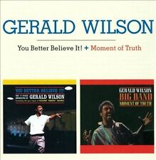 You Better Believe It/Moment of Truth [Remastered] by Gerald Wilson (CD,...