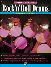How to Play Rock 'n' Roll Drums, Palmer, Willard A., Hughes, Ed, New Books