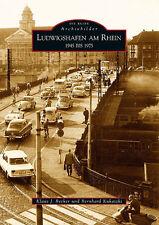 LUDWIGSHAFEN 1945-1975 RPF Stadt Geschichte Bildband Bilder Buch Fotos Book AK
