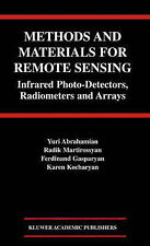 Methods and Materials for Remote Sensing: Infrar, Yuri Abrahamian, Radik Martiro