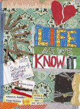Life As We Know It: A Collection of Personal Essays from Salon.com