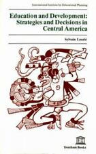 Education and Development: Strategies and Decisions in Central America