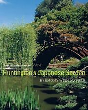 One Hundred Years in the Huntington's Japanese Garden: Harmony with Nature, Li,