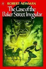 The Case of the Baker Street Irregular (An Aladdin Book), Newman, Robert, Good B
