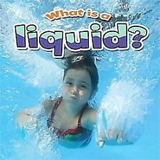 What Is a Liquid? by Lynn Peppas (2012, Paperback)