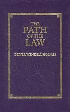 Path of the Law by Oliver Wendell Holmes (Hardback)