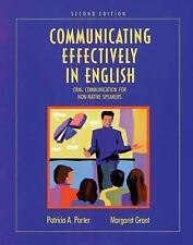 Communicating Effectively in English : Oral Communication for Non-Native...