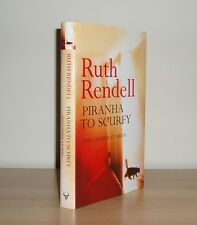 Ruth Rendell - Piranha To Scurfy and other stories - 1st/1st