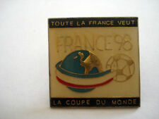 PINS FOOTBALL FRANCE 98 COUPE DU MONDE FOOT