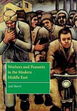 The Contemporary Middle East: Workers and Peasants in the Modern Middle East...