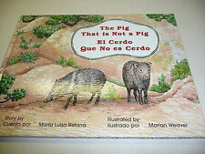 The Pig That Is Not a Pig : El Cerdo Que No es Cerdo by Maria L. Retana (1997...