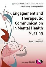 Engagement and Therapeutic Communication in Mental Health Nursing (Transforming