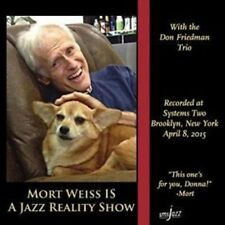 MORT WEISS IS A JAZZ REALITY SHOW - 13 TRACK MUSIC CD - BRAND NEW - E1131