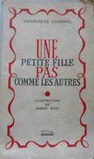UNE PETITE FILLE PAS COMME LES AUTRES    CHESNEL   ILLUSTRATION DE WEST   1944