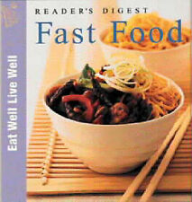 Reader's Digest Fast Food (Eat Well, Live Well) Very Good Book