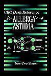 CRC Desk Reference for Allergy and Asthma (Crc Desk Reference Series)