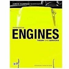 Automotive Engines : Theory and Servicing by James D. Halderman (2010, Paperbac…