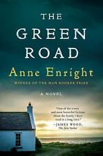 The Green Road : A Novel by Anne Enright (2016, Paperback)