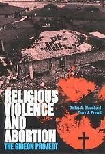 Religious Violence and Abortion: The Gideon Project-ExLibrary
