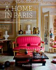 A Home in Paris? : Interiors Inspiration by Guillaume de Laubier and...