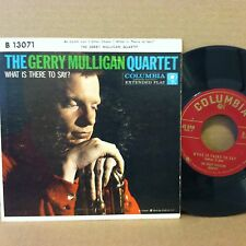 """THE GERRY MULLIGAN QUARTET What Is There To Say? RARE 7"""" 45 EP pic sleeve"""