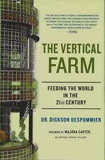 NEW - The Vertical Farm: Feeding the World in the 21st Century