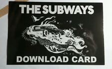 THE SUBWAYS DOWNLOAD CARD ALL OR NOTHING PHOTO MUSIC POSTCARD FLYER Mini POSTER