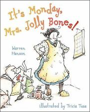 It's Monday, Mrs. Jolly Bones!