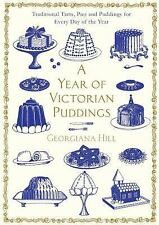 A Year of Victorian Puddings Vol. 1 : Traditional Tarts, Pies and Puddings...