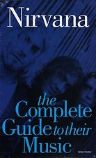 Nirvana : Complete Guide to Their Music by James Hector-Brand New book