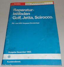 Werkstatthandbuch PIC- & 2E3 Vergaser/Zündanlage VW Golf, Jetta, Scirocco 12/92
