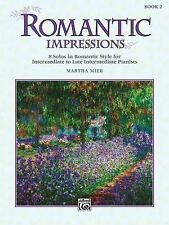 Romantic Impressions, Bk 2 by Martha Mier (1993, piano, Paperback)