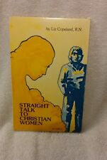 stright talk to christian women Liz Copeland, R.N. Signed copy