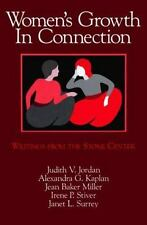 Women's Growth In Connection: Writings from the Stone Center, Miller, Jean Baker