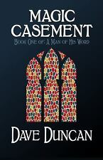 A Man of His Word: Magic Casement 1 by Dave Duncan (2014, Paperback)