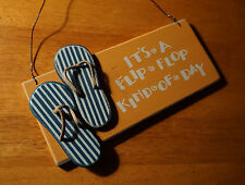 ITS A FLIP FLOP KIND OF DAY Tropical Beach Nautical Home Decor Sandal Sign NEW