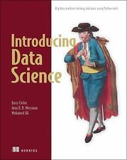 Introducing Data Science : Big Data, Machine Learning, and More, Using Python...