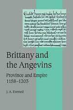 Brittany and the Angevins : Province and Empire, 1158-1203 48 by J. A....