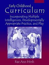 Early Childhood Curriculum : Incorporating Multiple Intelligences,...