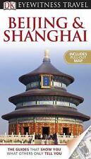 NEW - DK Eyewitness Travel Guide: Beijing and Shanghai