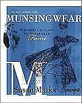 In the Mood for Munsingwear: Minnesota's Claim to Underwear Fame, Marks, Susan,