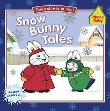 Snow Bunny Tales Max and Ruby