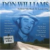 Don Williams : Follow Me Back to Louisville CD (2004)