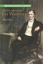 The Inventions of Eli Whitney (On Deck Reading Libraries: 19th Century American