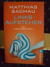 Taschenbuch: Linksaufsteher von Matthias Sachau