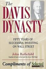 The Davis Dynasty : Fifty Years of Successful Investing on Wall Street by...