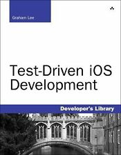 Test-Driven iOS Development (Developer's Library) by Lee, Graham