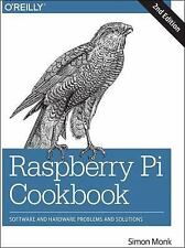 Raspberry Pi Cookbook : Software and Hardware Problems and Solutions by Simon...