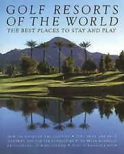 Golf Resorts of the World McCallen, Brian Hardcover