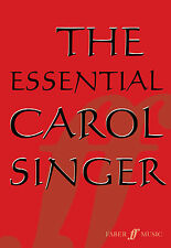 The Essential Carol Singer Christmas Choral Mixed Voices Easy FABER Music BOOK